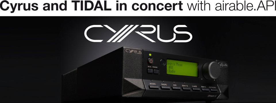 Cyrus adds TIDAL via airable.API